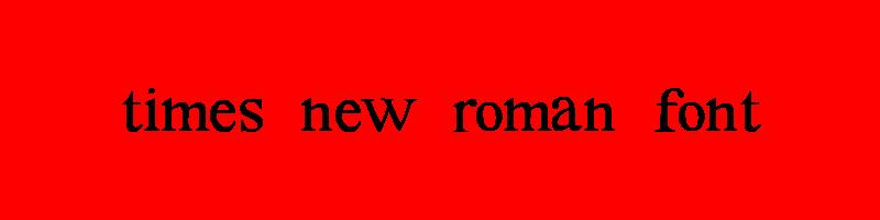 線上英文新羅馬字型產生器,快速將英文字轉換成英文新羅馬字型 ,系統支援WIN+MAC蘋果系統