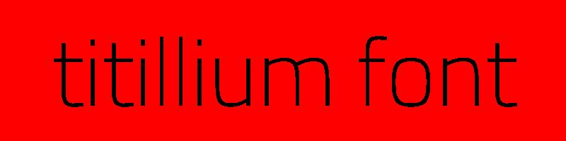 線上英文titillium字型產生器,快速將英文字轉換成英文titillium字型 ,系統支援WIN+MAC蘋果系統